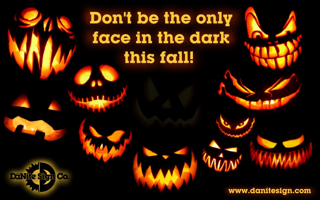 Don't be the only face in the dark this fall!