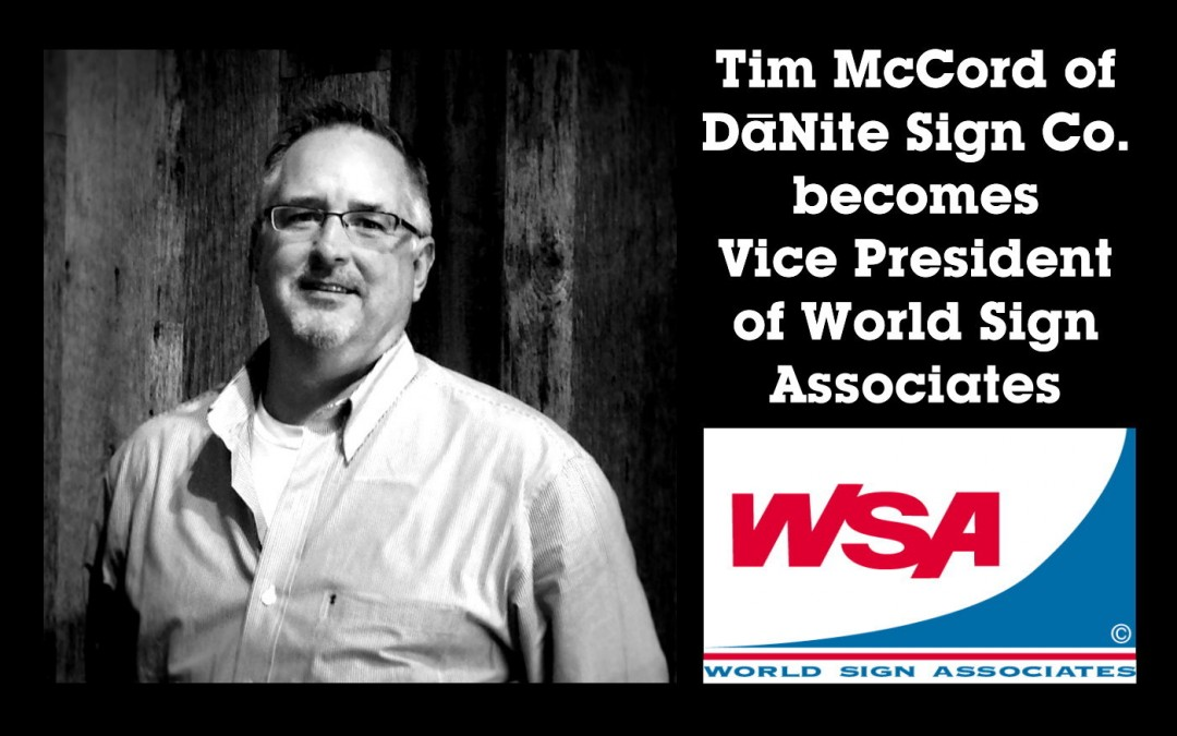 Tim McCord Becomes Vice President of World Sign Associates