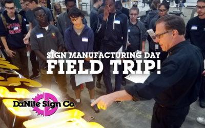 Field Trip to DāNite Sign Company