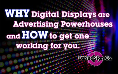 Why Digital Displays are Advertising Powerhouses & How to Get One Working for You